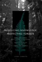 Cover for Producing Knowledge, Protecting Forests