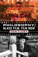 Cover image for the book Philosophy, Black Film, Film Noir By Dan Flory