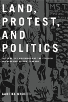 Cover for Land, Protest, and Politics
