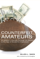 Cover image for the book Counterfeit Amateurs By Allen L. Sack and with a Foreword by Ara Parseghian