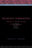 Cover image for the book Weaving Narrative  By Monica L. Wright
