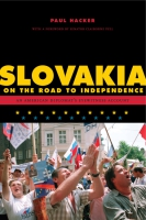 Cover for Slovakia on the Road to Independence