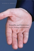 Cover image for the book Empathy and Democracy By Michael E. Morrell