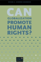 Cover for the book Can Globalization Promote Human Rights?