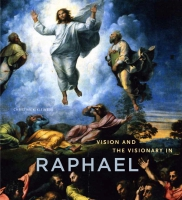 Cover image for Vision and the Visionary in Raphael By Christian K. Kleinbub
