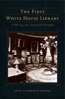 Cover for the book The First White House Library