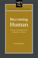 Cover image for the book Becoming Human By Chad Wellmon