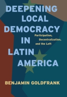 Cover for Deepening Local Democracy in Latin America