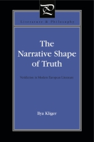 Cover image for the book The Narrative Shape of Truth By Ilya Kliger