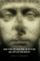 Cover for Rawlsian Explorations in Religion and Applied Philosophy