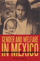 Cover image for the book Gender and Welfare in Mexico By Nichole Sanders