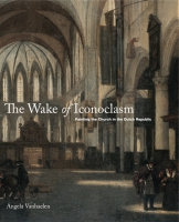 Cover for the book The Wake of Iconoclasm