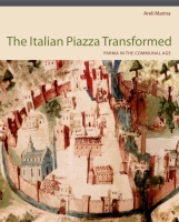 Cover for the book The Italian Piazza Transformed