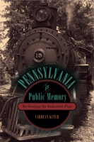 Cover for Pennsylvania in Public Memory