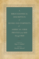Cover for A Bibliographical Description of Books and Pamphlets of American Verse Printed from 1610 Through 1820