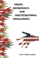 Cover for Trust, Democracy, and Multicultural Challenges
