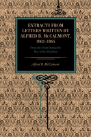 Cover for Extracts from Letters Written by Alfred B. McCalmont, 1862–1865