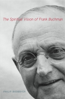 Cover for The Spiritual Vision of Frank Buchman