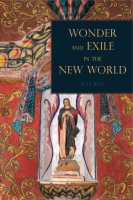 Cover image for Wonder and Exile in the New World By Alex Nava