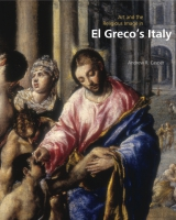 Cover image for Art and the Religious Image in El Greco's Italy By Andrew R. Casper