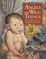book cover for Angels and Wild Things: The Archetypal Poetics of Maurice Sendak by John Cech