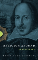 Cover for Religion Around Shakespeare