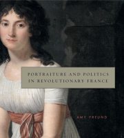Cover for Portraiture and Politics in Revolutionary France