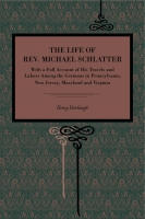 Cover for The Life of Rev. Michael Schlatter