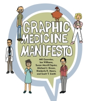 Cover for Graphic Medicine Manifesto