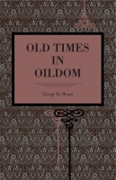 Cover for Old Times in Oildom