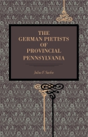 Cover for The German Pietists of Provincial Pennsylvania