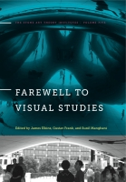 Cover for Farewell to Visual Studies