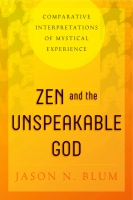 Cover for Zen and the Unspeakable God