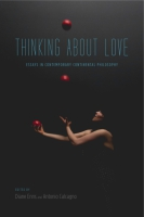 Cover image for Thinking About Love: Essays in Contemporary Continental Philosophy Edited by Diane Enns and Antonio Calcagno