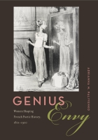Cover image for Genius Envy: Women Shaping French Poetic History, 1801–1900 By Adrianna M. Paliyenko