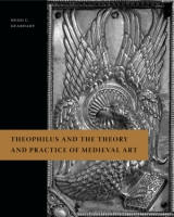 Cover image for Theophilus and the Theory and Practice of Medieval Art By Heidi C. Gearhart