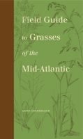Cover for Field Guide to Grasses of the Mid-Atlantic