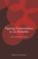 Cover for Figuring Transcendence in Les Misérables