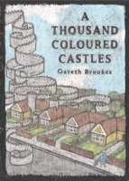 Cover for A Thousand Coloured Castles