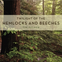 Cover for Twilight of the Hemlocks and Beeches