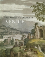 Cover for Green Worlds of Renaissance Venice