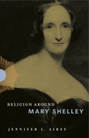 Cover for Religion Around Mary Shelley