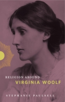Cover for Religion Around Virginia Woolf