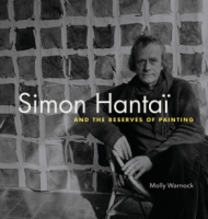 Cover for Simon Hantaï and the Reserves of Painting