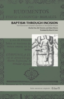 Cover for Baptism Through Incision