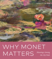 Cover for Why Monet Matters