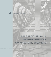 Cover for Air-Conditioning in Modern American Architecture, 1890–1970