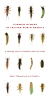 Cover image for the book Common Nymphs of Eastern North America By Caleb J. Tzilkowski and Jay R. Stauffer Jr.