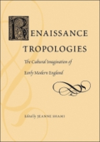 Cover image for Renaissance Tropologies: The Cultural Imagination of Early Modern England Edited by Jeanne Shami