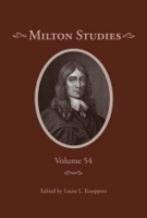 Cover image for Milton Studies: Volume 54 Edited by Laura L. Knoppers